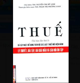 Thuế - Lý Thuyết, Bài Tập, Bài Giải Mẫu Và Câu Hỏi Ôn Tập ebook PDF-EPUB-AWZ3-PRC-MOBI