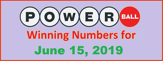 PowerBall Winning Numbers for Saturday, June 15, 2019