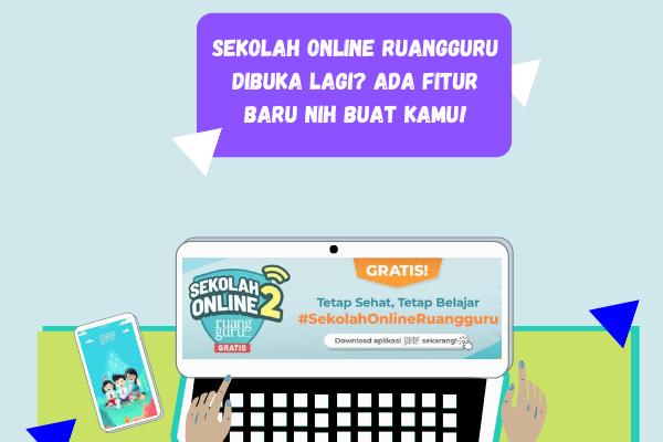 Fitur dan Layanan Sekolah Online Ruangguru 2 Terbaru