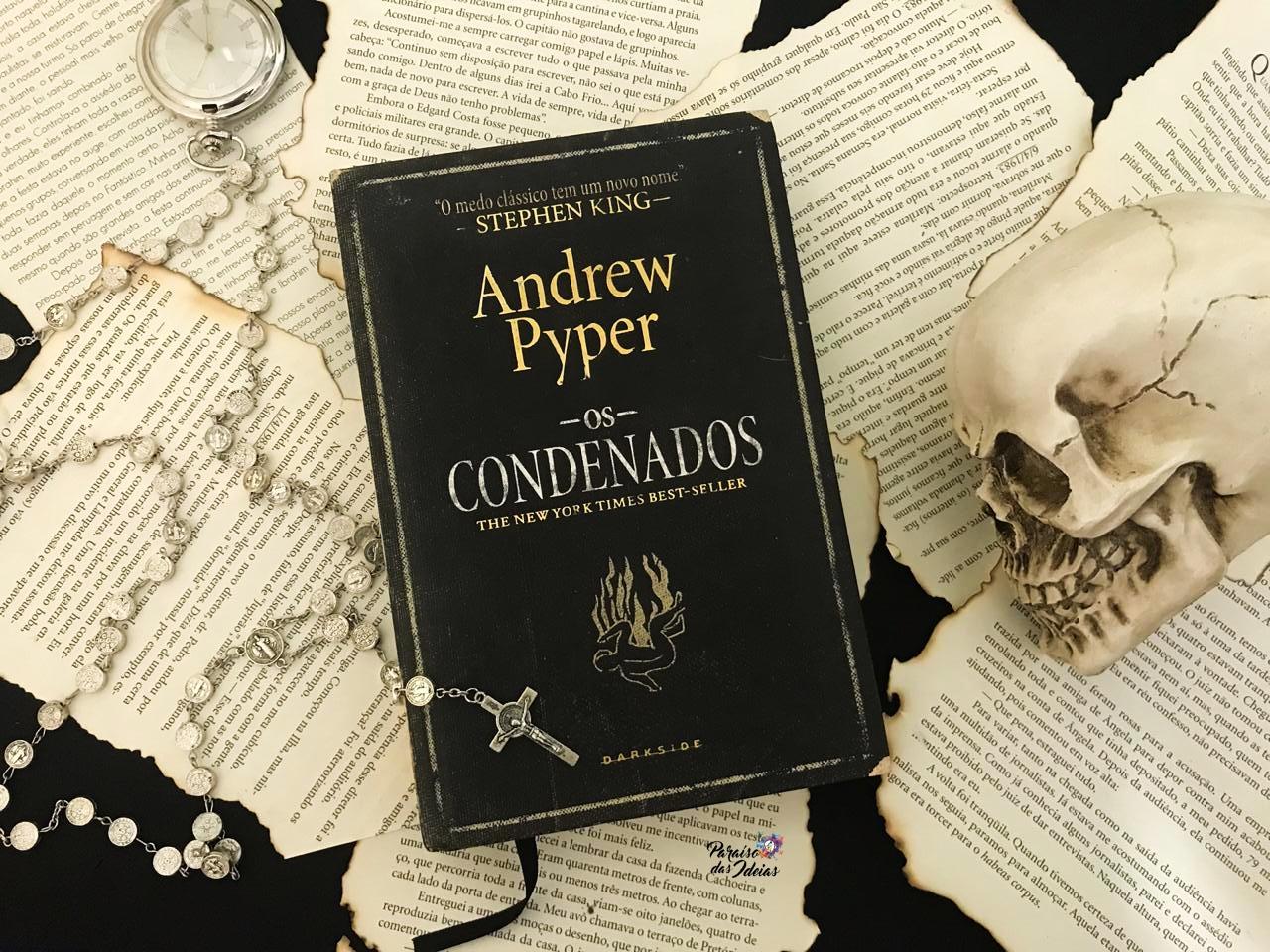 Resenha | Os Condenados - Andrew Pyper