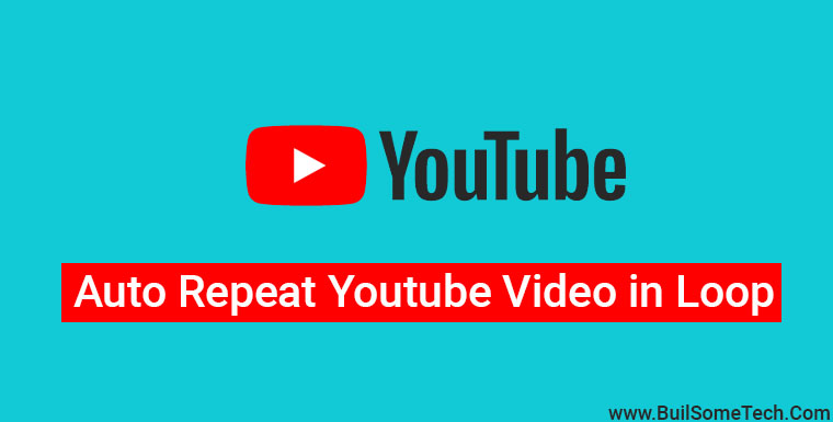 How to Auto Repeat Youtube Videos in a Loop