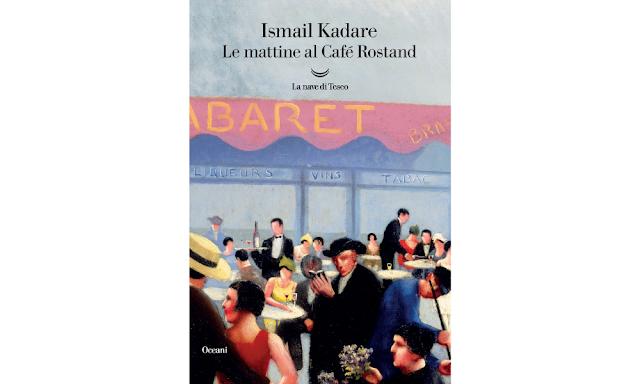 le-mattine-al-café-Rostand-di-Ismail-Kadare