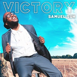 DOWNLOAD: Samuel Suh - Victory [Mp3 + Video]