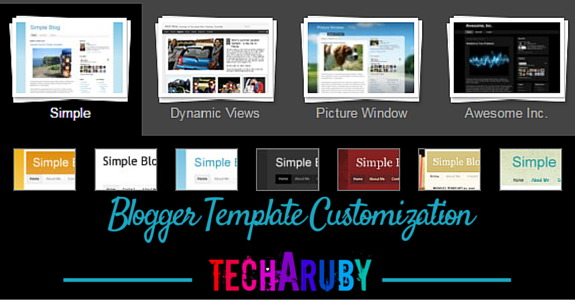 Blogger me template ko kaise customize kare? | Techaruby - Learning ...