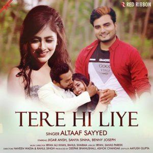 Tere Hi Liye (2018)