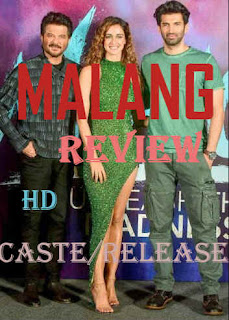 Malang Movie HD || Review Caste, Crew Release and Story