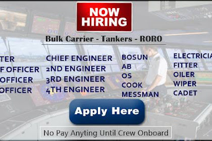 Hiring Crew For Bulk Carrier, Tankers, RORO Vessels