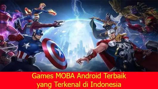 Games MOBA Android Terbaik yang Terkenal di Indonesia