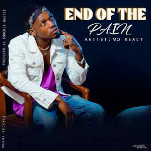 Download Video | Mo Really - End of The Pain