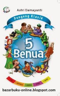 dongeng klasik 5 benua, astri damayanti, bestari kids