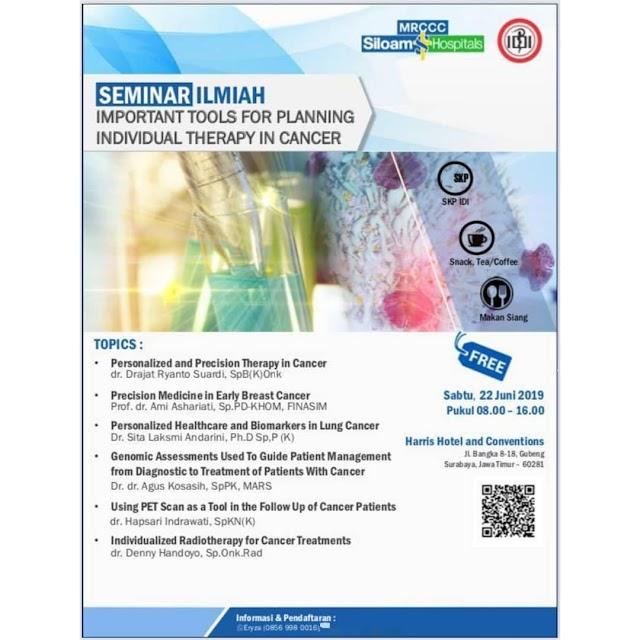 "Free SKP IDI : Important Tools For Planning Individual Therapy in Cancer"" Sabtu, 22 Juni 2019 (Surabaya, Jawa Timur)"