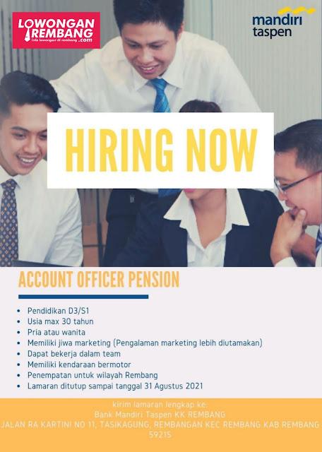 Lowongan Kerja Account Officer Pension Bank Mandiri Taspen Rembang
