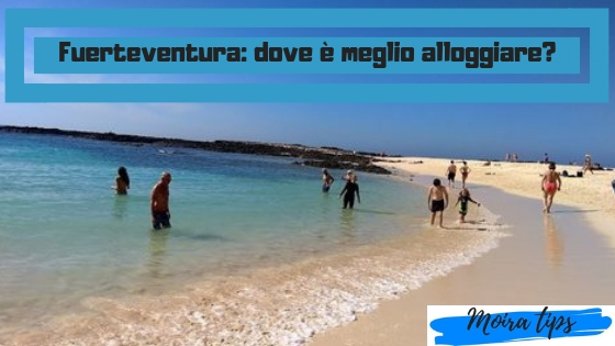 dove alloggiare a fuerteventura