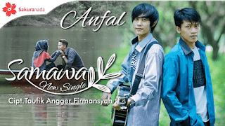 Lirik Lagu Samawa - Anfal