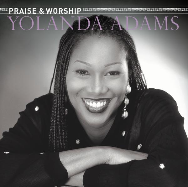 Yolanda Adams-The Praise & Worship Songs-