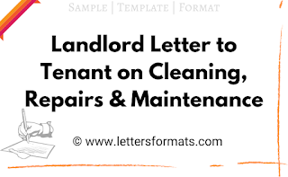 Landlord Letter to Tenant on Cleaning, Repairs & Maintenance