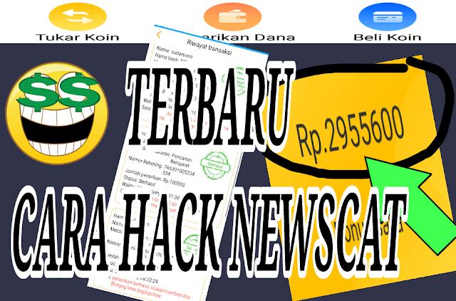 Terbaru!!! Cara Cheat Aplikasi Newscat Bonus Saldo 1 Juta – 2 Juta Gratis 2019