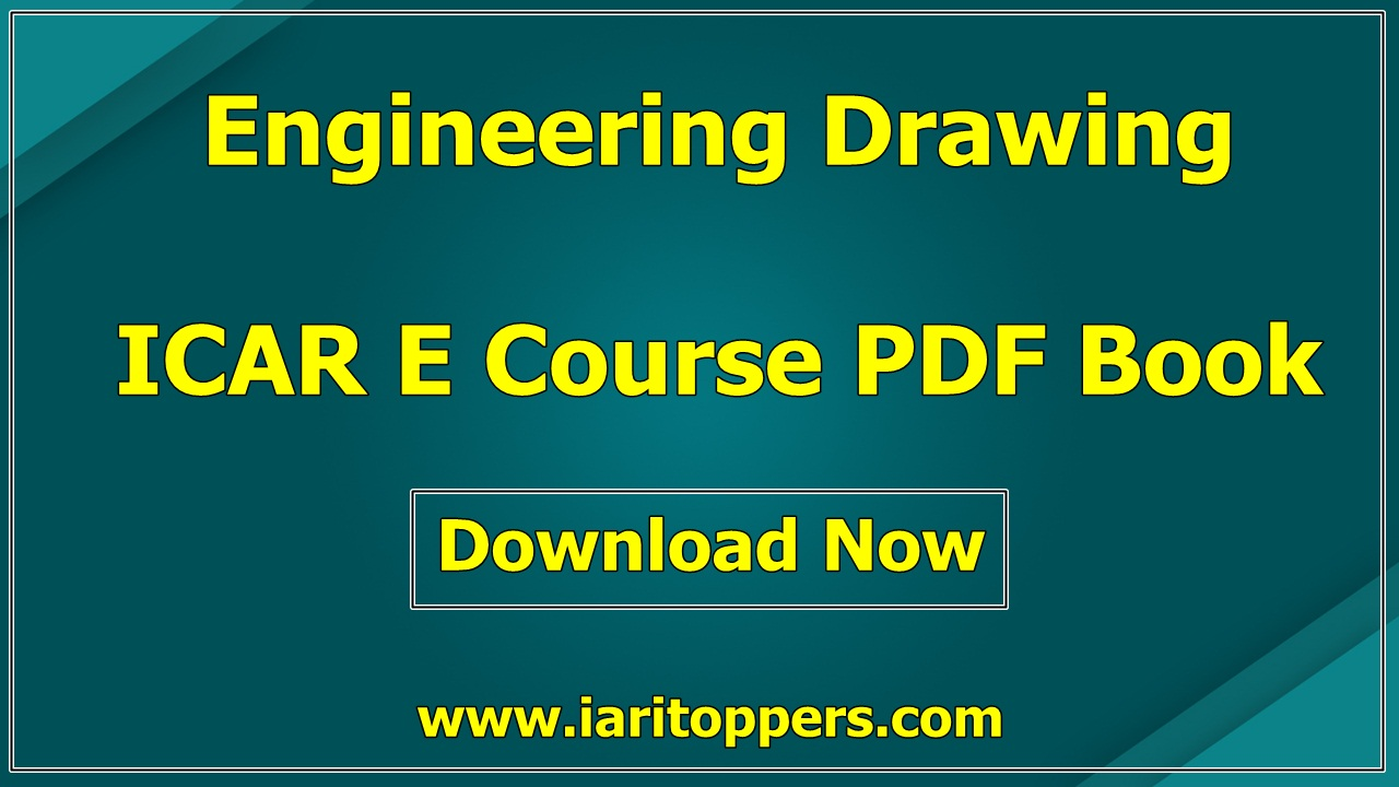 Engineering Drawing ICAR e course PDF Download E Krishi Shiksha