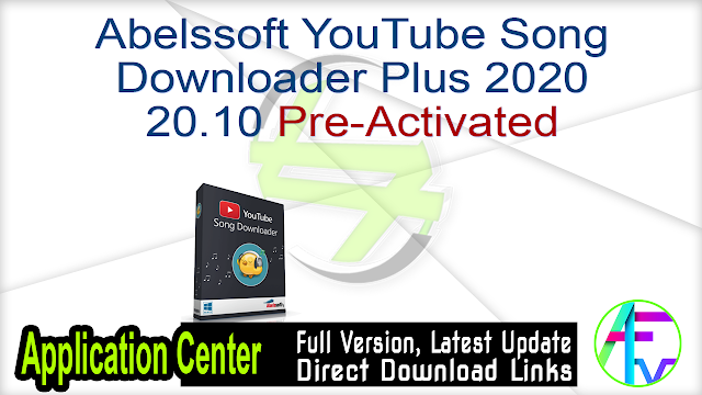 Abelssoft YouTube Song Downloader Plus 2020 20.10 Pre-Activated