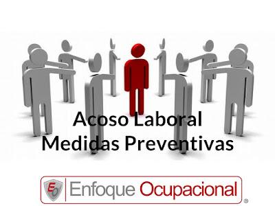 Medidas Preventivas,  Acoso Laboral