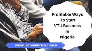 Profitable Ways To Start VTU Business Online In Nigeria