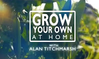 Grow Your Own At Home With Alan Titchmarsh