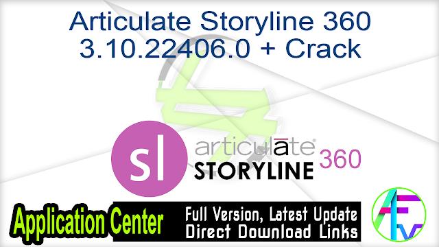 Articulate Storyline 360 3.10.22406.0 + Crack