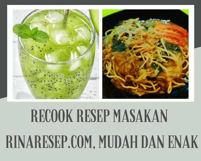 recook resep masakan rinaresep.com, mudah dan enak