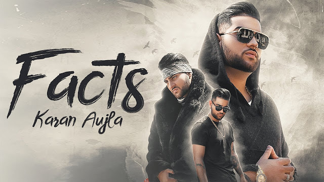Facts (Karan Aujla) Full Song Lyrics | Punjabi Song 2019