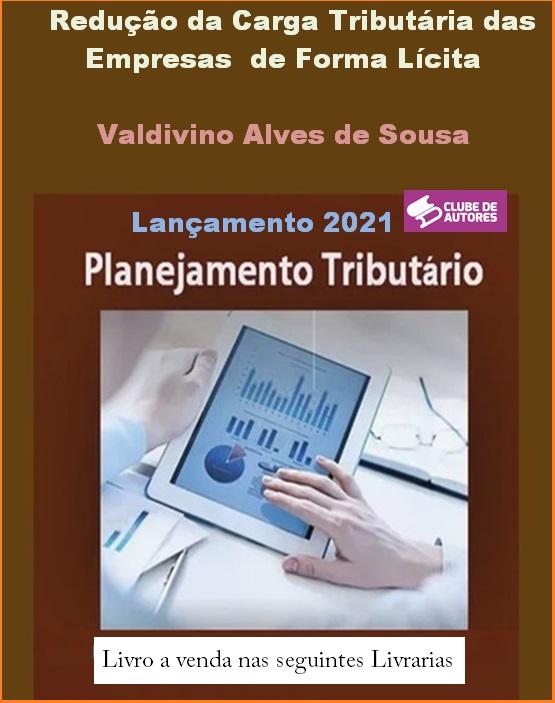 Escritor Cordeirense lança novo livro: Redução da Carga Tributária das Empresas de Forma Lícita – Planejamento Tributário