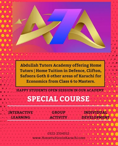 Abdullah Tutors Academy offering Home Tuition for Economics in Gulberg Town, Hussainabad, Karachi