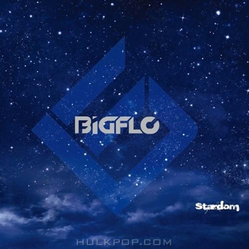 BIGFLO – Stardom – EP