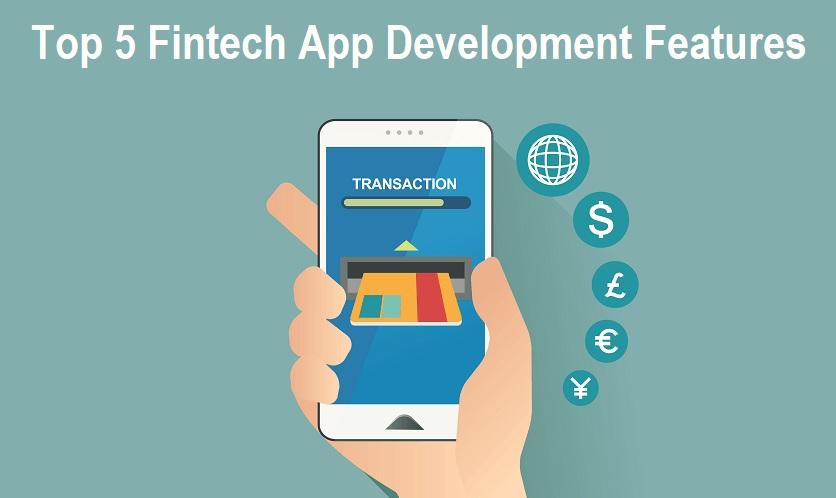 Fintech App Development Features