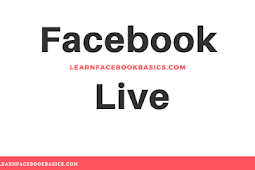Go Live on Facebook | Step by Step Guide On Facebook Live