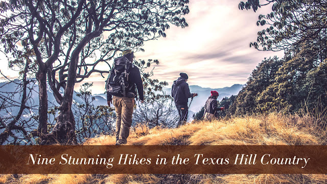 Nine Stunning Hikes in the Texas Hill Country