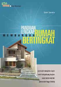 Panduan Lengkap Membangun Rumah Bertingkat