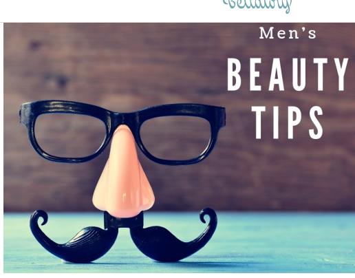 beauty tips for men (17tip) 2020