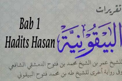 Terjemah Baiquniyyah Bab 2 | Hadits Hasan
