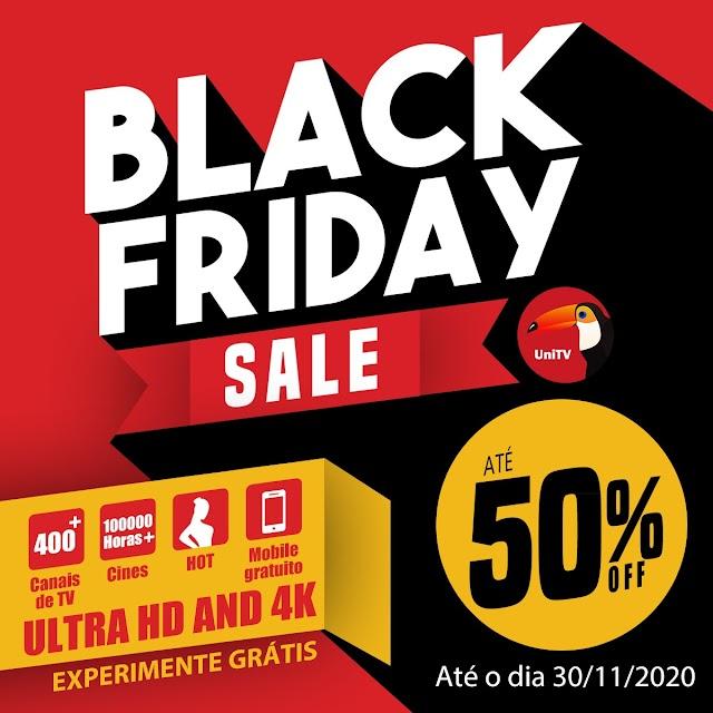 A promoção de black friday do aplicativo UniTV, o preço até 50% desconto.