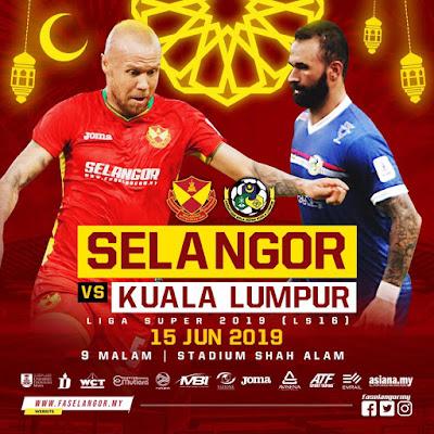 Live Selangor vs Kuala Lumpur Liga Super 15.6.2019