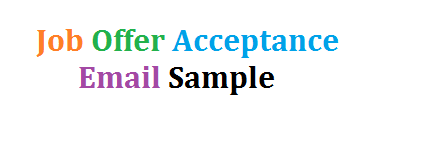 Job Offer Acceptance Email Sample