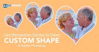 masukkan gambar ke custom shape photoshop