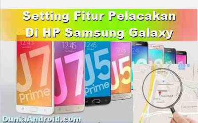 Setting Fitur Pelacakan Samsung Untuk Antisipasi saat Kehilangan HP