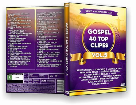 GOSPEL 40 TOP CLIPES VOL5 2019 - DVD-R