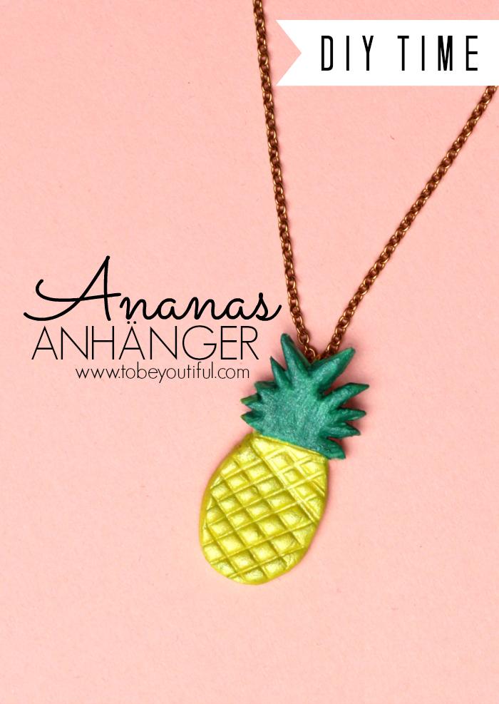 DIY Ananas Anhänger Fimo