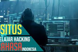 Lima Daftar Situs Belajar Hacking Berbahasa Indonesia