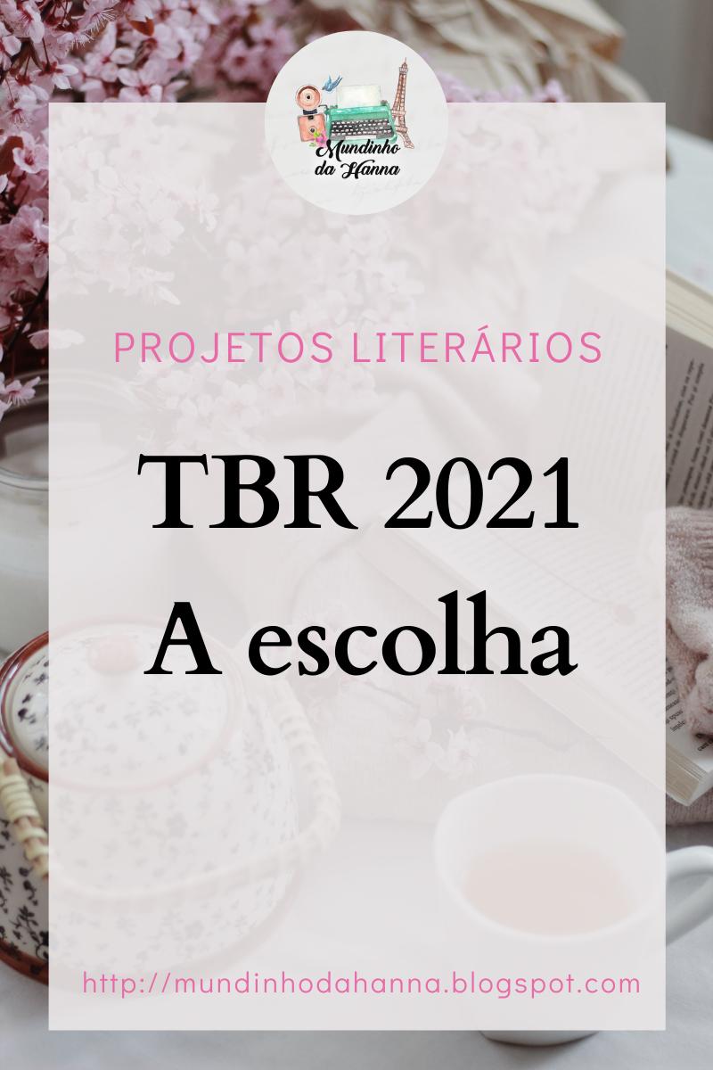 TBR 2021   A escolha