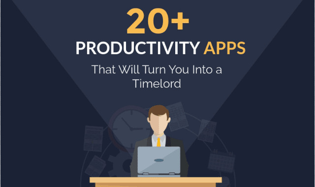 20+ Productivity Apps That Will Turn You Into a Timelord