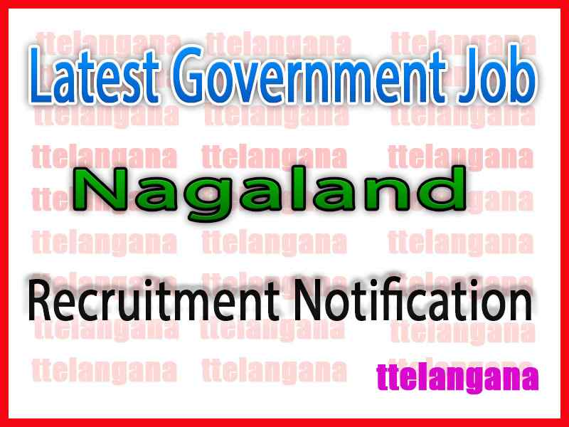 Latest Nagaland Government Job Notifications