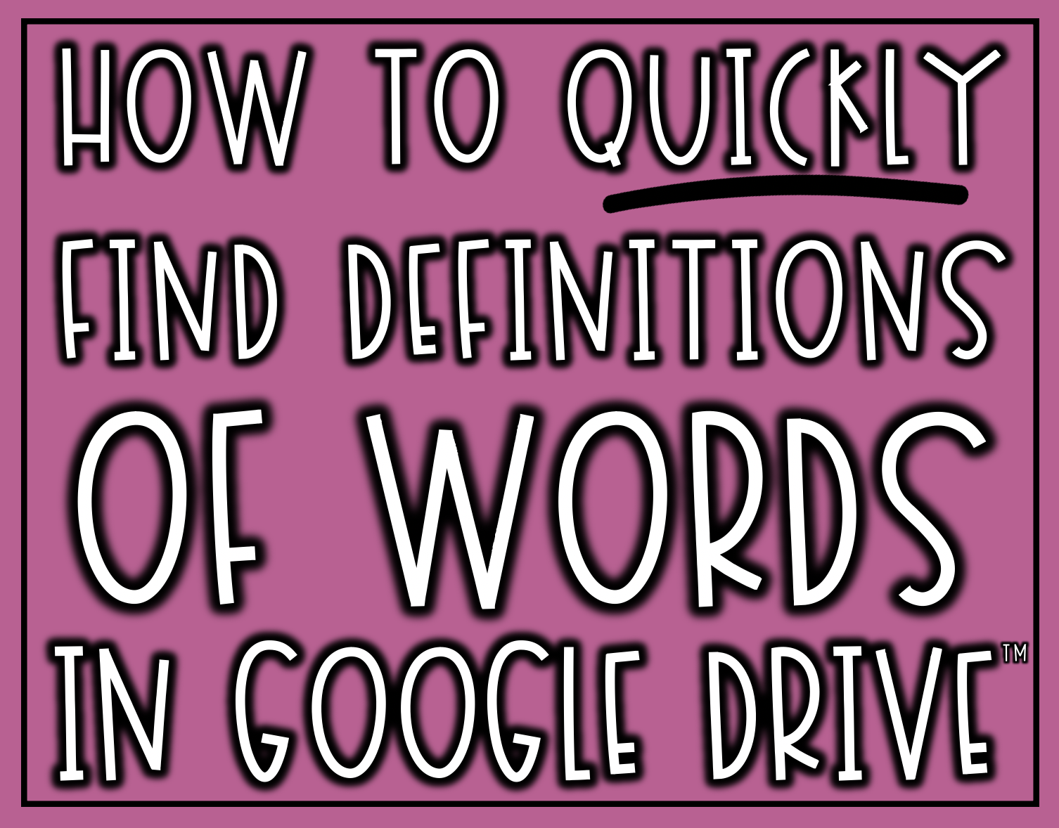 How to quickly find definitions of words in Google Drive using the built in dictionary. Simply highlight your word>go to Tools> go to Dictionary.